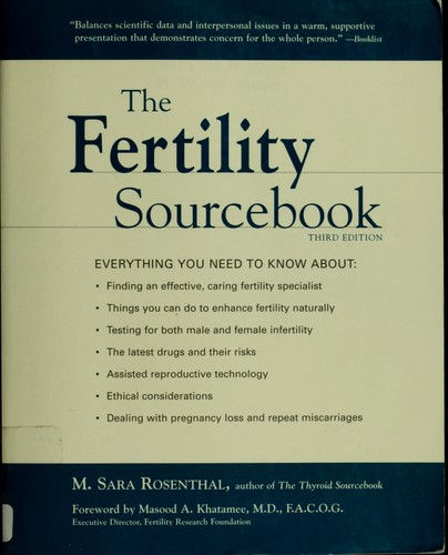 The fertility sourcebook by M. Sara Rosenthal