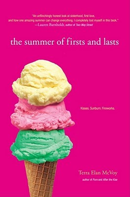 The summer of firsts and lasts by Terra Elan McVoy
