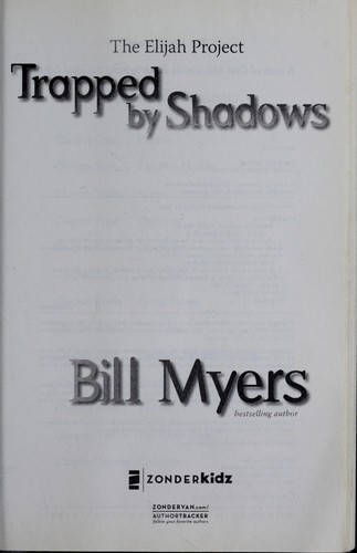 Trapped by shadows by Bill Myers