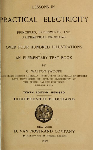 Lessons in practical electricity by C. Walton Swoope
