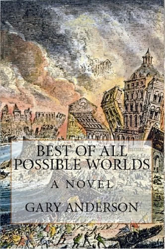 Best of All Possible Worlds: A Novel by